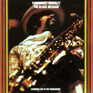 The Black Messiah 1971 Cannonball Adderley