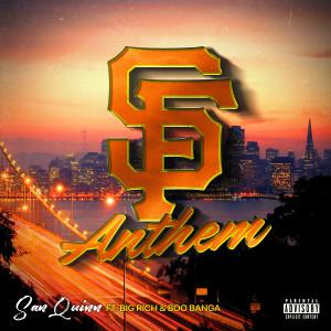 SF Anthem (feat. Big Rich & Boo Banga) (Explicit)