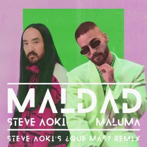 Maldad (Steve Aoki's ¿Qué Más? Remix)