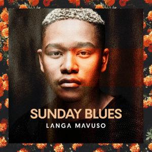 Album Sunday Blues Single from Langa Mavuso