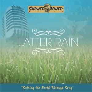 Album Latter Rain from Shower Power