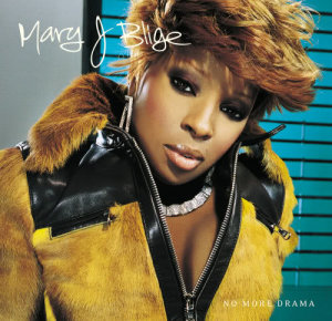 Listen to No More Drama song with lyrics from Mary J. Blige