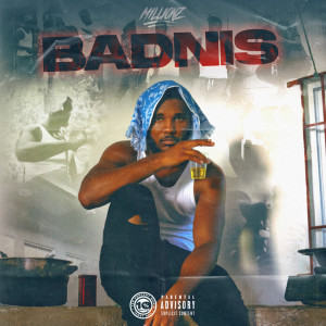 Album Badnis(Explicit) from M1LLIONZ