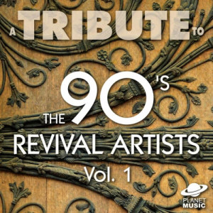The Hit Co.的專輯A Tribute to the 90's Revival Artists, Vol. 1