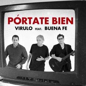 Album Pórtate Bien from Buena Fe