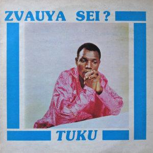 Album Zvauya Sei from Oliver 'Tuku' Mtukudzi