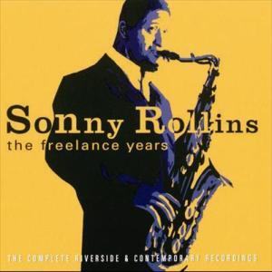 The Freelance Years 2000 Sonny Rollins