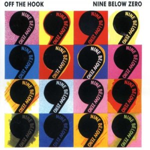 Album Off The Hook from Nine Below Zero