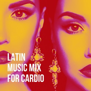 Album Latin Music Mix for Cardio from Cafe Latino
