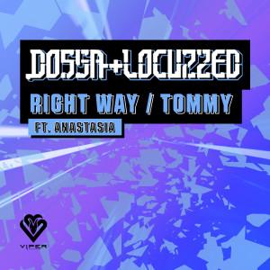 Album Right Way / Tommy (Original) from Anastasia