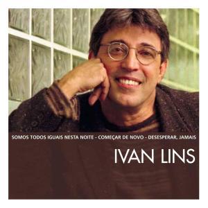 The Essential Ivan Lins 2003 Ivan Lins