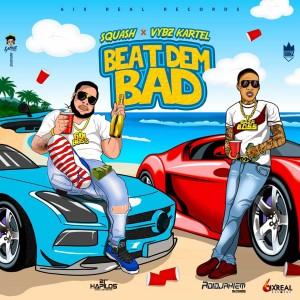 Beat Dem Bad (Explicit)