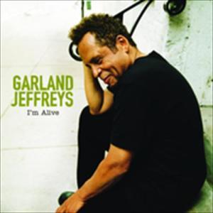 I'm Alive 2006 Garland Jeffreys