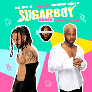 Album Sugarboy (Remix) from Korede Bello