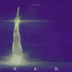Album Lose from R.A.D.
