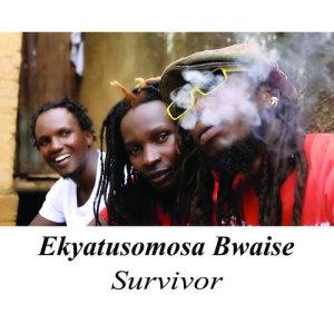 Survivor的專輯Ekyatusomosa Bwaise