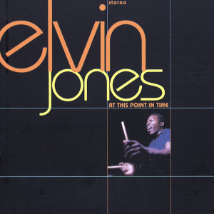 At This Point In Time 1998 Elvin Jones