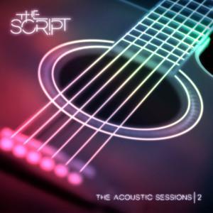 The Script的專輯Acoustic Sessions 2