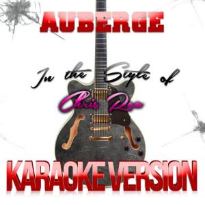 Karaoke - Ameritz的專輯Auberge (In the Style of Chris Rea) [Karaoke Version] - Single