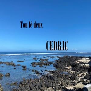Album Tou Lé Deux from Cedric