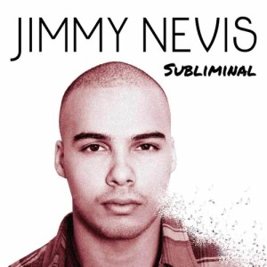 Album Subliminal from Jimmy Nevis