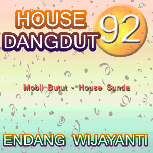 House Dangdut 92 dari Endang Wijayanti