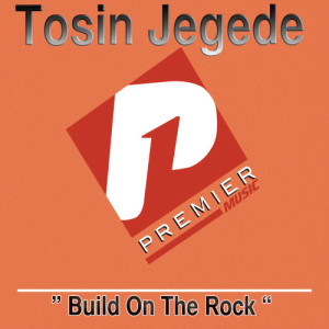 Album Build On The Rock from Tosin Jegede