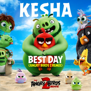 Best Day (Angry Birds 2 Remix)