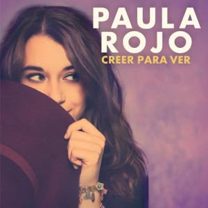 Album Creer Para Ver from Paula Rojo