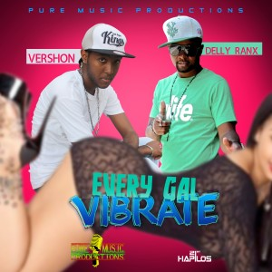 Every Gal Vibrate - Single (Explicit)