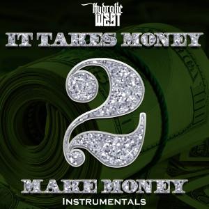 Album It Takes Money 2 Make Money from Hydrolic West
