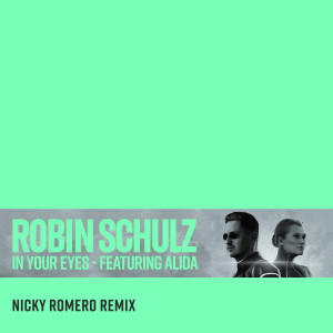 In Your Eyes (feat. Alida) (Nicky Romero Remix) (Explicit)