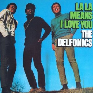 Album La-LA Means I Love You from Delfonics