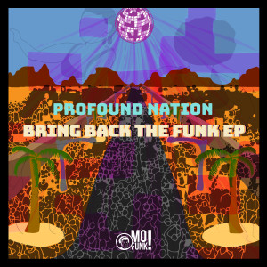 Album Bring Back the Funk from Profound Nation