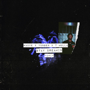 Album Stay Dreamin from Yungen