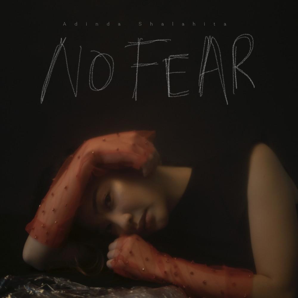No Fear 2019 Adinda Shalahita