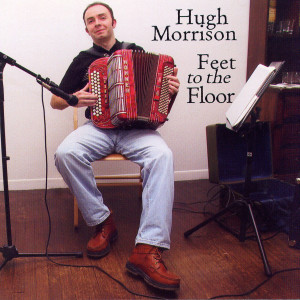 Album Feet To The Floor from Hugh Morrison