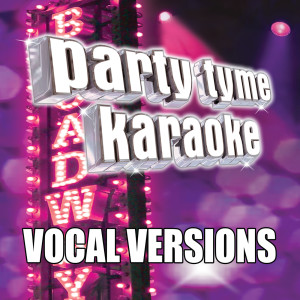 Party Tyme Karaoke的專輯Party Tyme Karaoke - Show Tunes 9 (Vocal Versions)