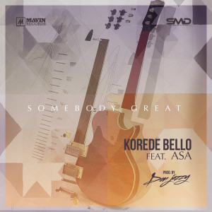 Album Somebody Great (feat. Asa) from Korede Bello