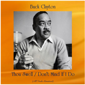 Listen to Thou Swell song with lyrics from Buck Clayton & Buddy Tate