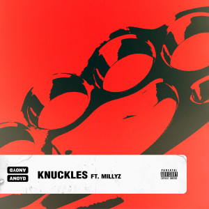 Album Knuckles (feat. Millyz) (Explicit) from Anoyd