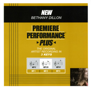 Premiere Performance Plus: New 2009 Bethany Dillon