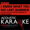 ProSound Karaoke Band Album I Know What You Did Last Summer (Originally Performed by Shawn Mendes & Camila Cabello) [Piano Instrumental Version] Mp3 Download