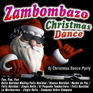 Album Zambombazo Christmas Dance from Dj Christmas Dance Party