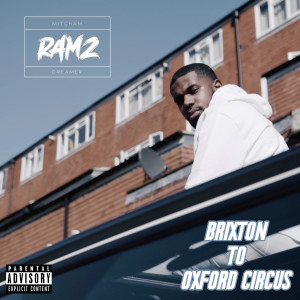 Album Brixton To Oxford Circus from Ramz