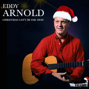 Listen to Christmas Can't Be Far Away song with lyrics from Eddy Arnold