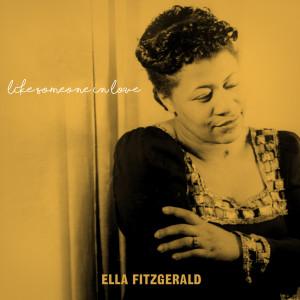 Ella Fitzgerald的專輯Like Someone in Love