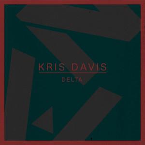 Listen to Delta song with lyrics from Kris Davis