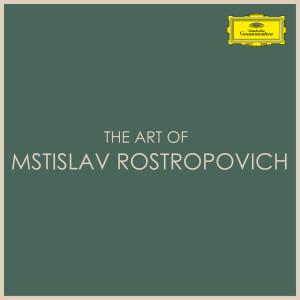 Mstislav Rostropovich的專輯The Art of Mstislav Rostropovich