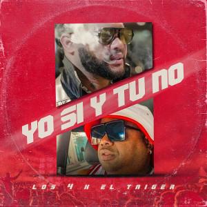 Album Yo Si Y Tú No from El Taiger
